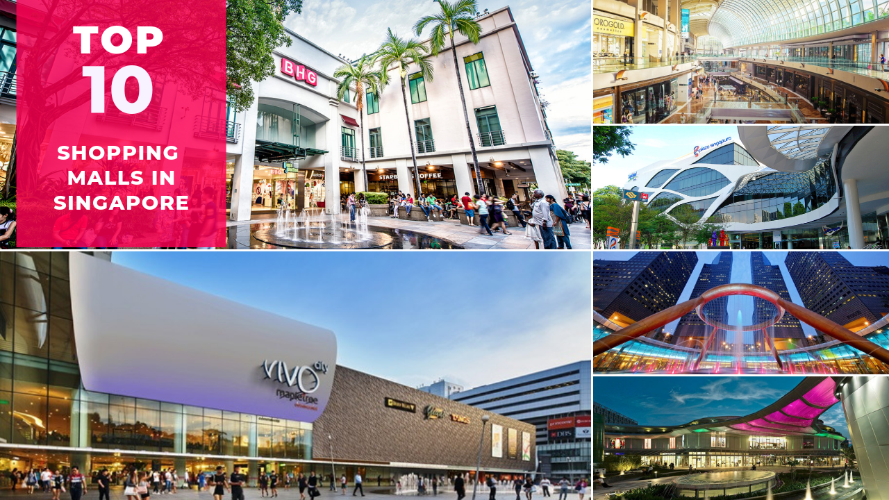 Top 10 Shopping Destinations in Singapore 2019